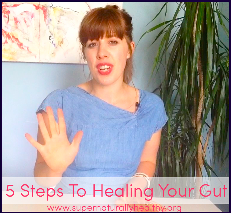 5 Steps to Helaing your Gut