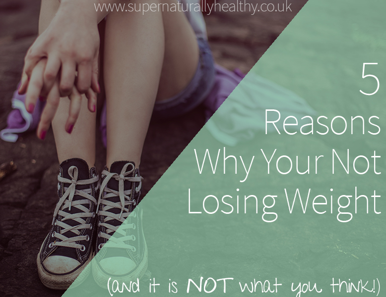 5-reason-why-your-not-losing-weight