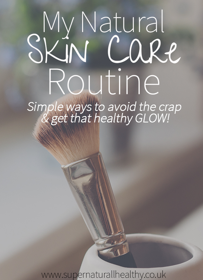 my-natural-skin-care-routine